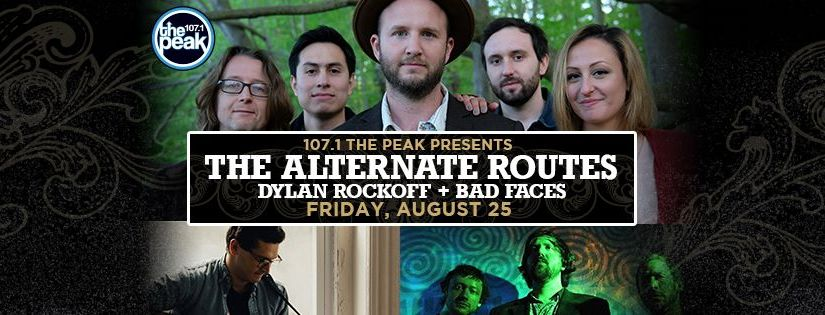 107.1 The Peak Presents  – The Alternate Routes, Dylan Rockoff, Bad-Faces at Garcia's at The Capitol Theater Port Chester, NY 8-25-2017